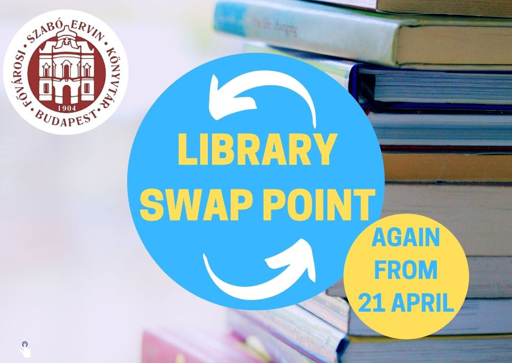 The service of Library Swap Point by the Metropolitan Ervin Szabó Library restarts from 21st April 2021
