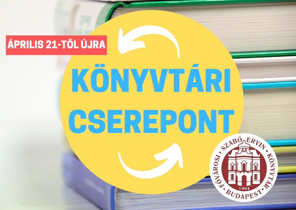 2021. április 21-től újraindul a Fővárosi Szabó Ervin Könyvtár Könyvtári Cserepont szolgáltatása